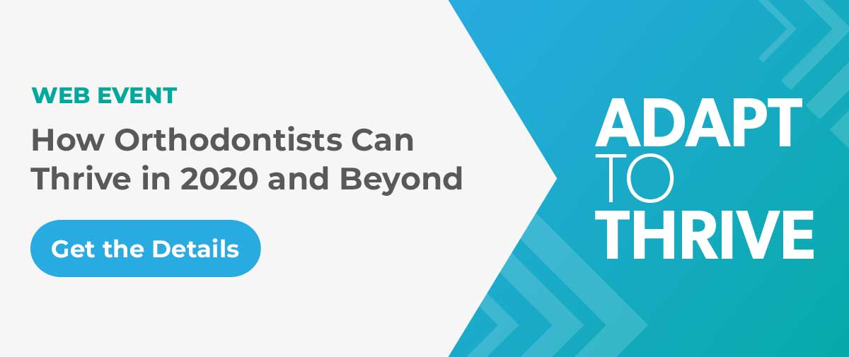 Adapt to Thrive for Orthodontists